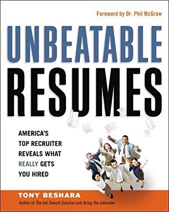 Unbeatable Resumes: America's Top Recruiter Reveals What REALLY Gets You Hired Cover