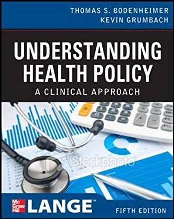 Understanding Health Policy: A Clinical Approach Cover