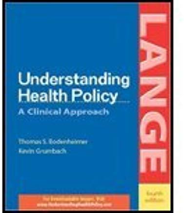 Understanding Health Policy by Bodenheimer,Thomas S.; Grumbach,Kevin. [2004,4th Edition.] Paperback Cover