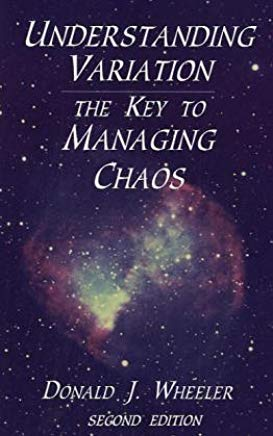 Understanding Variation: The Key to Managing Chaos Cover