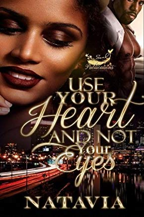 Use Your Heart and Not Your Eyes Cover