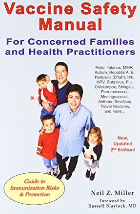 Vaccine Safety Manual for Concerned Families and Health Practitioners, 2nd Edition: Guide to Immunization Risks and Protection Cover