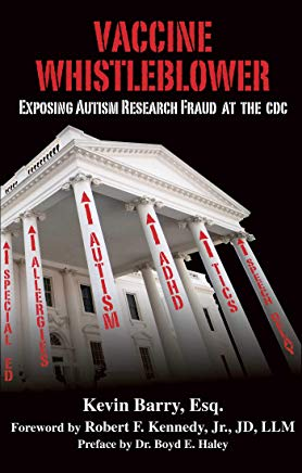 Vaccine Whistleblower: Exposing Autism Research Fraud at the CDC Cover