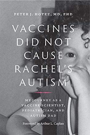 Vaccines Did Not Cause Rachel's Autism: My Journey as a Vaccine Scientist, Pediatrician, and Autism Dad Cover