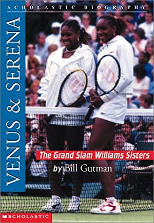 Venus & Serena: The Grand Slam Williams Sisters (Scholastic Biography) Cover