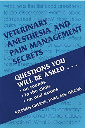 Veterinary Anesthesia and Pain Management Secrets Cover