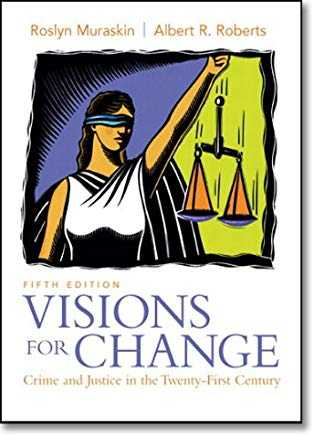 Visions for Change: Crime and Justice in the Twenty-First Century (5th Edition) Cover