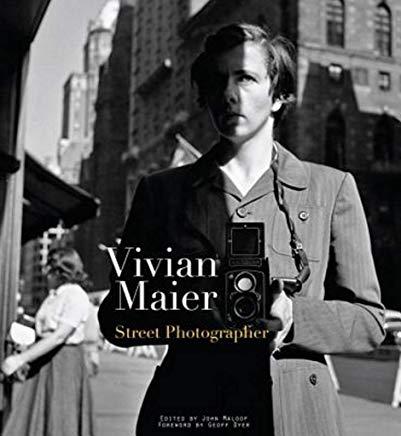 Vivian Maier: Street Photographer Cover