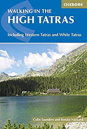 Walking In The High Tatras: Including the Western Tatras and White Tatras Cover