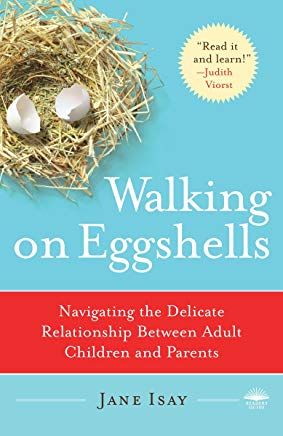 Walking on Eggshells: Navigating the Delicate Relationship Between Adult Children and Parents Cover