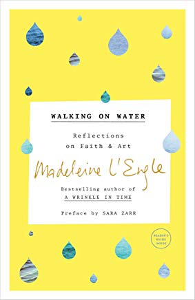 Walking on Water: Reflections on Faith and Art Cover