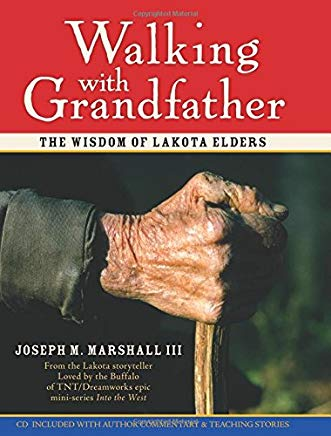 Walking with Grandfather: The Wisdom of Lakota Elders Cover
