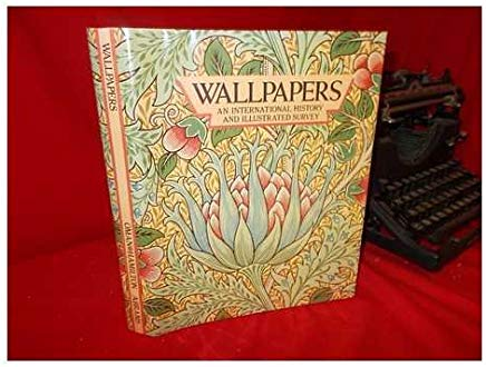 Wallpapers: An International History and Illustrated Survey from the Victoria And Albert Museum Cover