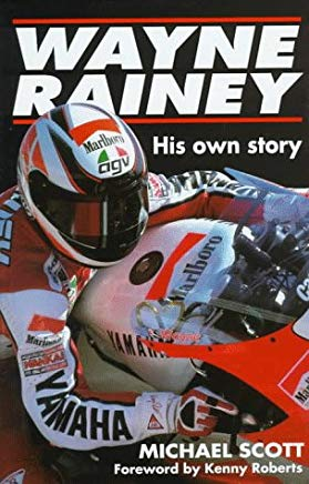 Wayne Rainey: His Own Story Cover