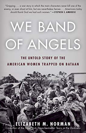We Band of Angels: The Untold Story of the American Women Trapped on Bataan Cover