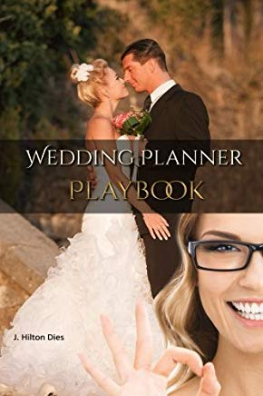 Wedding Planner's Playbook: Complete Toolkit For Wedding & Event Planners Everywhere Cover