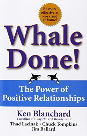 Whale Done!: The Power of Positive Relationships Cover