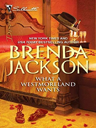 What a Westmoreland Wants (The Westmorelands series Book 19) Cover