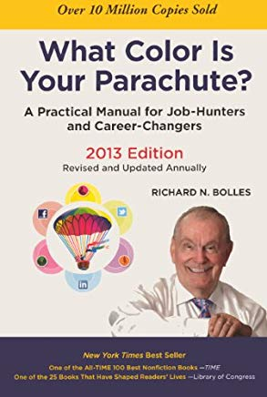 What Color Is Your Parachute? (Turtleback School & Library Binding Edition) (What Color Is Your Parachute? (Pb)) Cover