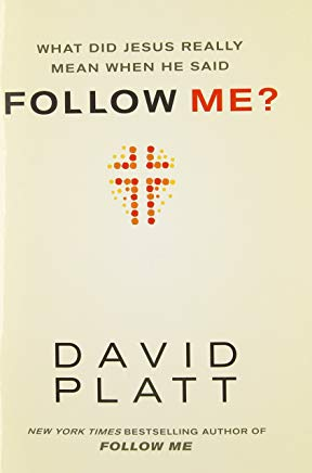 What Did Jesus Really Mean When He Said Follow Me? Cover