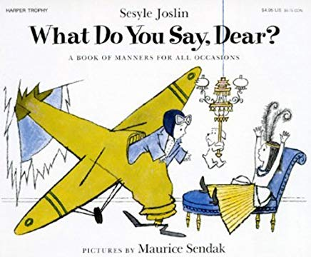 What Do You Say, Dear? (Turtleback School & Library Binding Edition) Cover