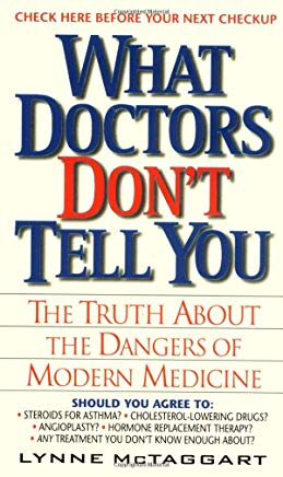 What Doctors Don't Tell You:: The Truth About The Dangers Of Modern Medicine Cover