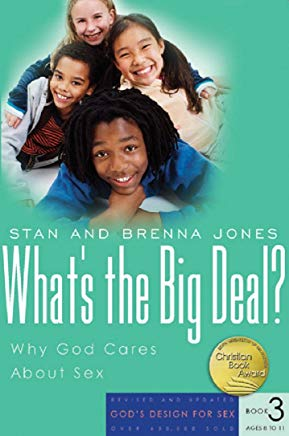What's the Big Deal?: Why God Cares About Sex (God's Design for Sex) Cover