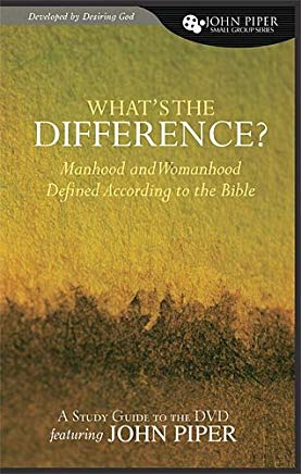 What's the Difference? (Study Guide) (John Piper Small Group) Cover