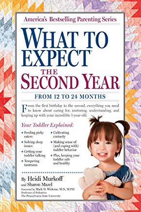 What to Expect the Second Year: From 12 to 24 Months (What to Expect (Workman Publishing)) Cover