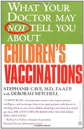 What Your Doctor May Not Tell You About(TM) Children's Vaccinations Cover