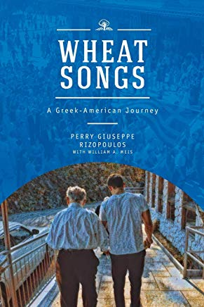 Wheat Songs: A Greek-American Journey Cover