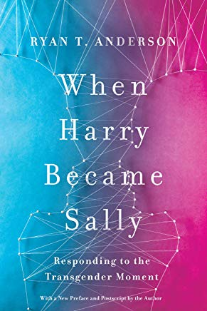 When Harry Became Sally: Responding to the Transgender Moment Cover