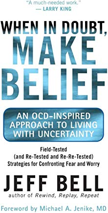When in Doubt, Make Belief: An OCD-Inspired Approach to Living with Uncertainty Cover
