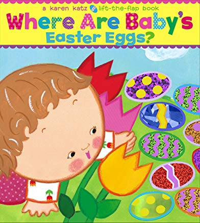Where Are Baby's Easter Eggs?: A Lift-the-Flap Book Cover