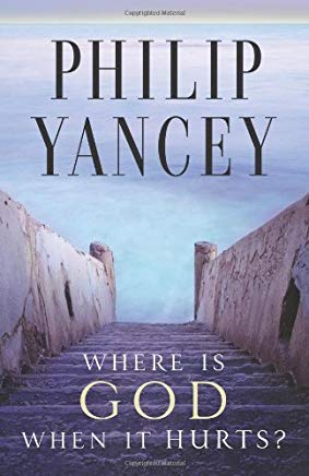 Where Is God When It Hurts? by Philip Yancey (2002-03-01) Cover