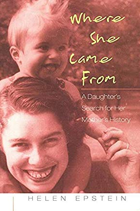 Where She Came From: A Daughter's Search for Her Mother's History Cover