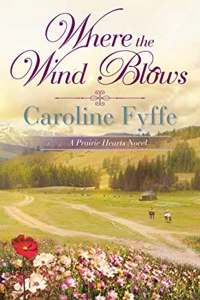 Where the Wind Blows (A Prairie Hearts Novel Book 1) Cover