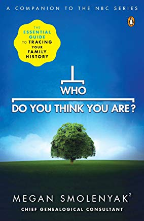 Who Do You Think You Are?: The Essential Guide to Tracing Your Family History Cover