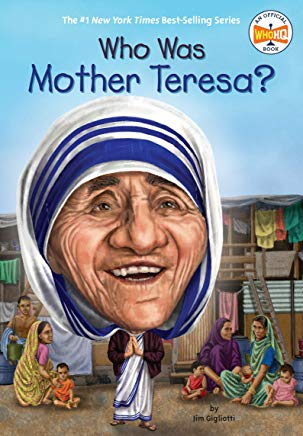 Who Was Mother Teresa? Cover