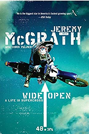 Wide Open: A Life in Supercross Cover