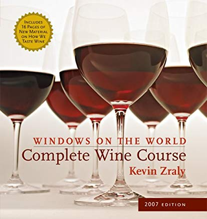 Windows on the World Complete Wine Course: 2007 Edition (Kevin Zraly's Complete Wine Course) Cover