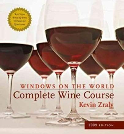 Windows on the World Complete Wine Course: 2009 Edition (Kevin Zraly's Complete Wine Course) Cover