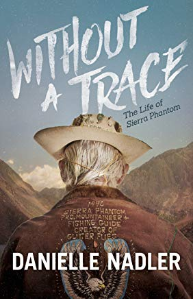 Without A Trace: The Life of Sierra Phantom Cover