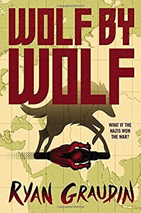 Wolf by Wolf: One girl s mission to win a race and kill Hitler Cover