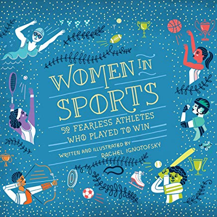 Women in Sports: 50 Fearless Athletes Who Played to Win Cover