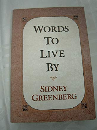 Words to Live by: Selected Writings Cover