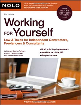 Working for Yourself: Law & Taxes for Independent Contractors, Freelancers & Consultants Cover