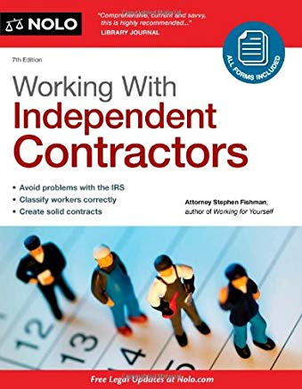 Working With Independent Contractors (Working with Independent Contractors: The Employer's Legal Guide) Cover