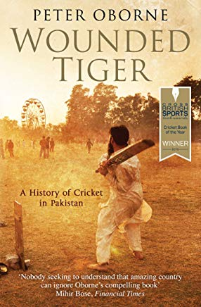 Wounded Tiger : A History Of Cricket in Pakistan Cover