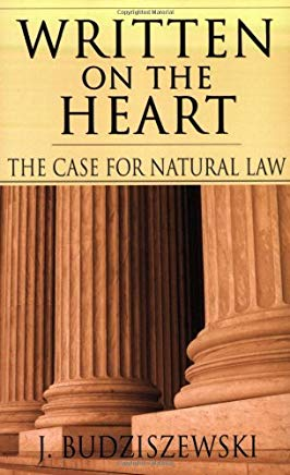 Written on the Heart: The Case for Natural Law Cover